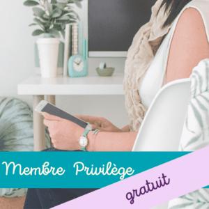 Membre privilège - gratuit