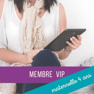 Membre VIP - maternelle 4 ans
