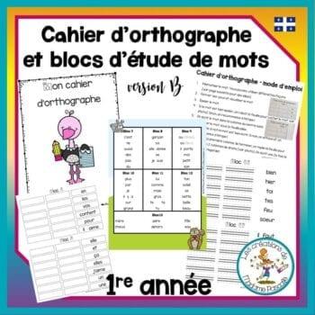 cahier d'orthographe et blocs de mots - 1re année